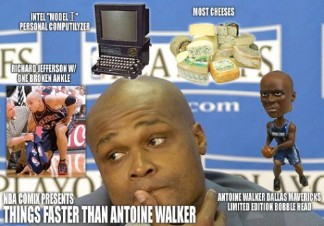Things Faster than Antoine Walker